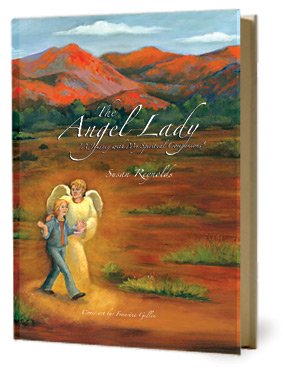 The Angel Lady by Susan Reynolds